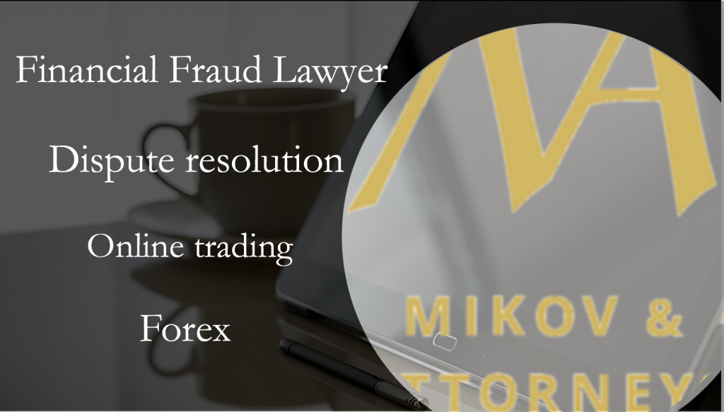 Fraud Lawyer– Financial fraud Lawyer Mikov & Attorneys | Dispute resolution
