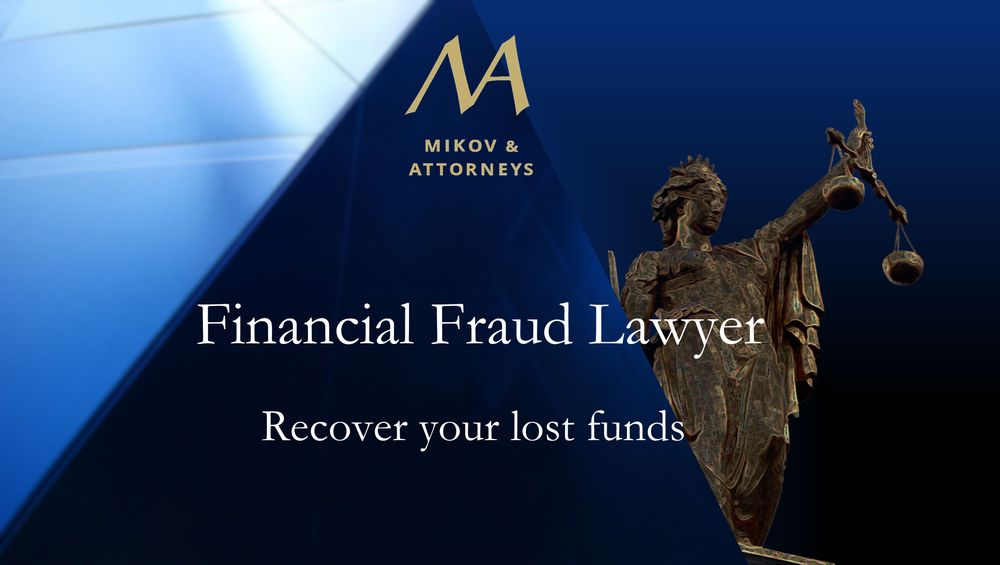 Fraud Lawyer | Mikov & Attorneys I Recover your lost funds